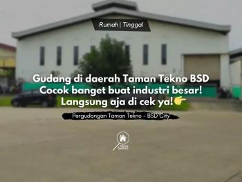 For Sale Gudang Di Taman Tekno Bsd, Cocok Banget Buat Industri Besar #1